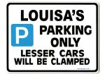 LOUISA'S Personalised Parking Sign Gift | Unique Car Present for Her |  Size Large - Metal faced